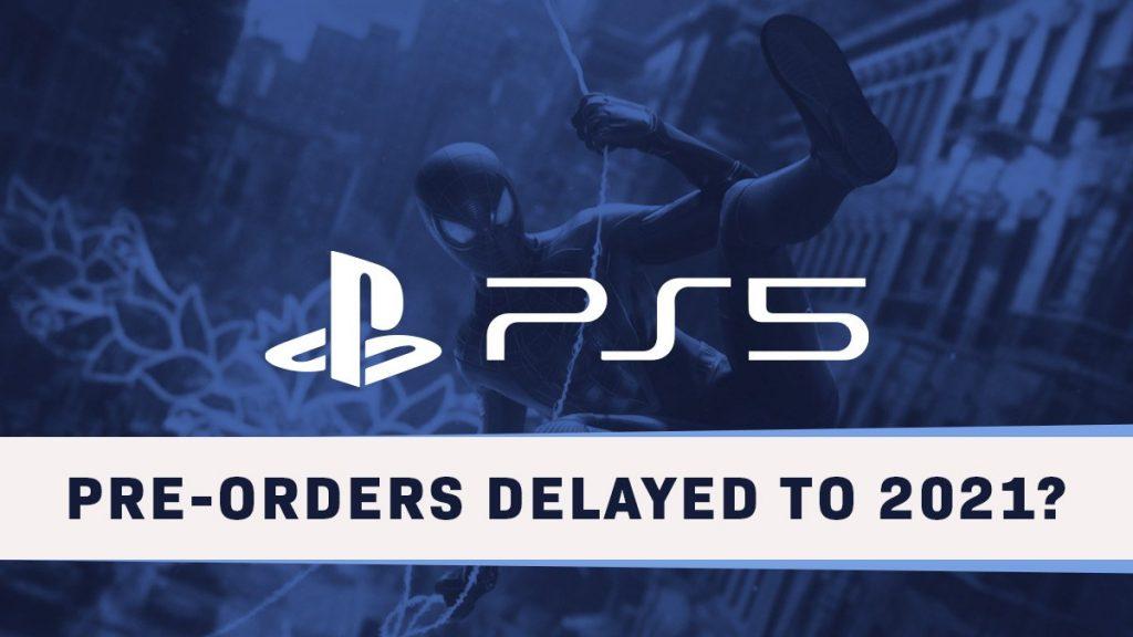 PS5 preorders delay