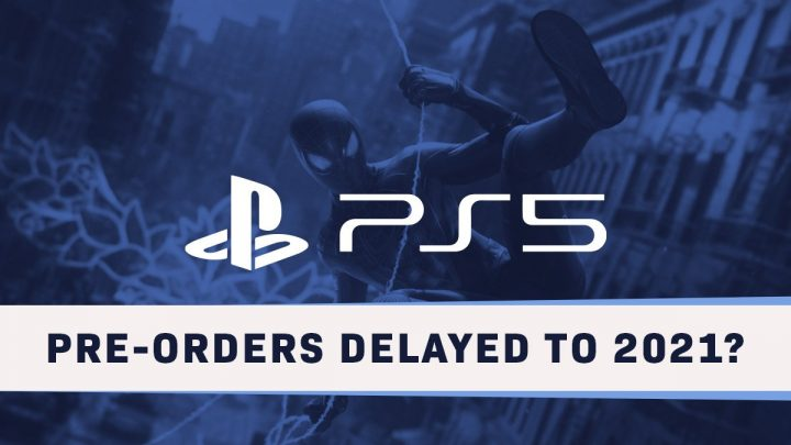 PS5 preorders delay