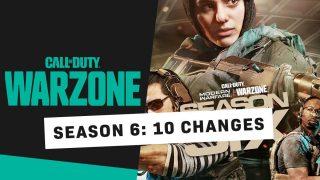 Warzone Season 6 Changes