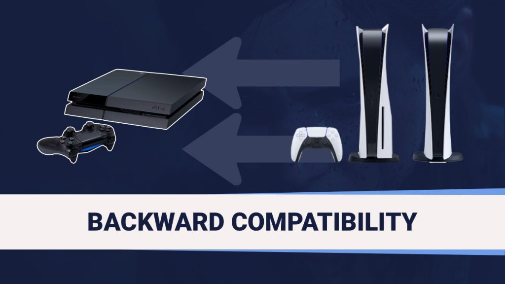 PS5 Backward Compatibility