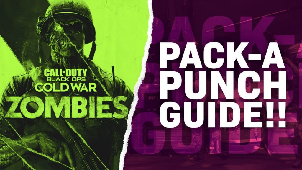 Call of Duty Black Ops Cold War Zombies Pack-a-Punch Guide
