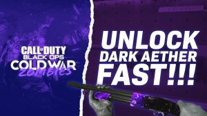Dark Aether Camo Guide - Black Ops Cold War Zombies