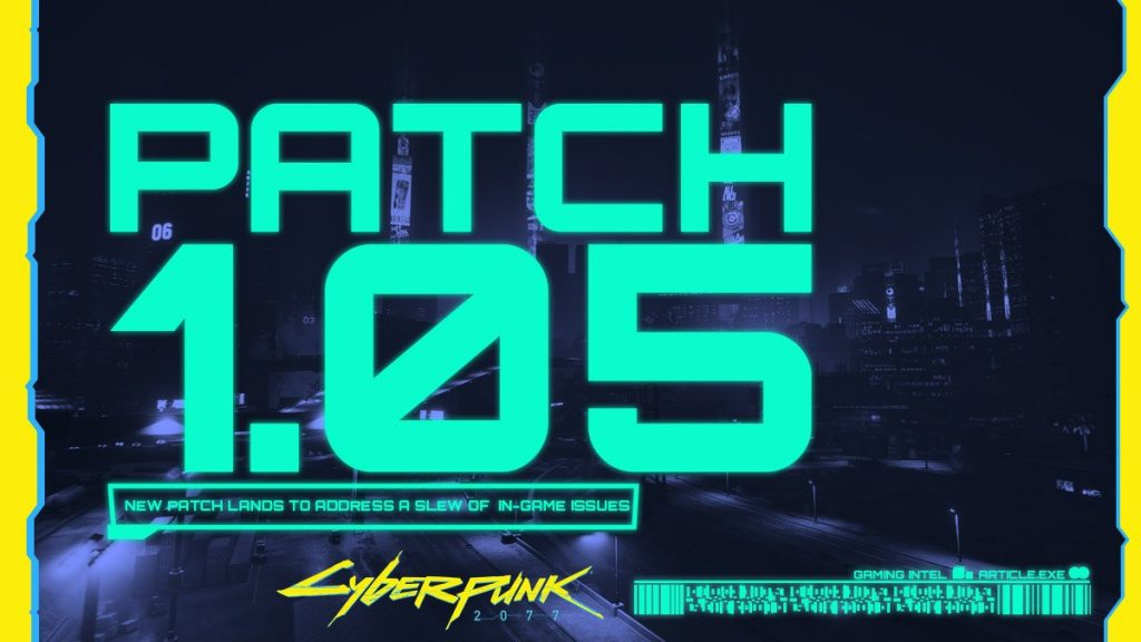 Cyberpunk 1.05 Update