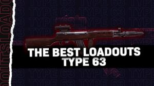 Best Type 63 Class in Black Ops Cold War & Warzone